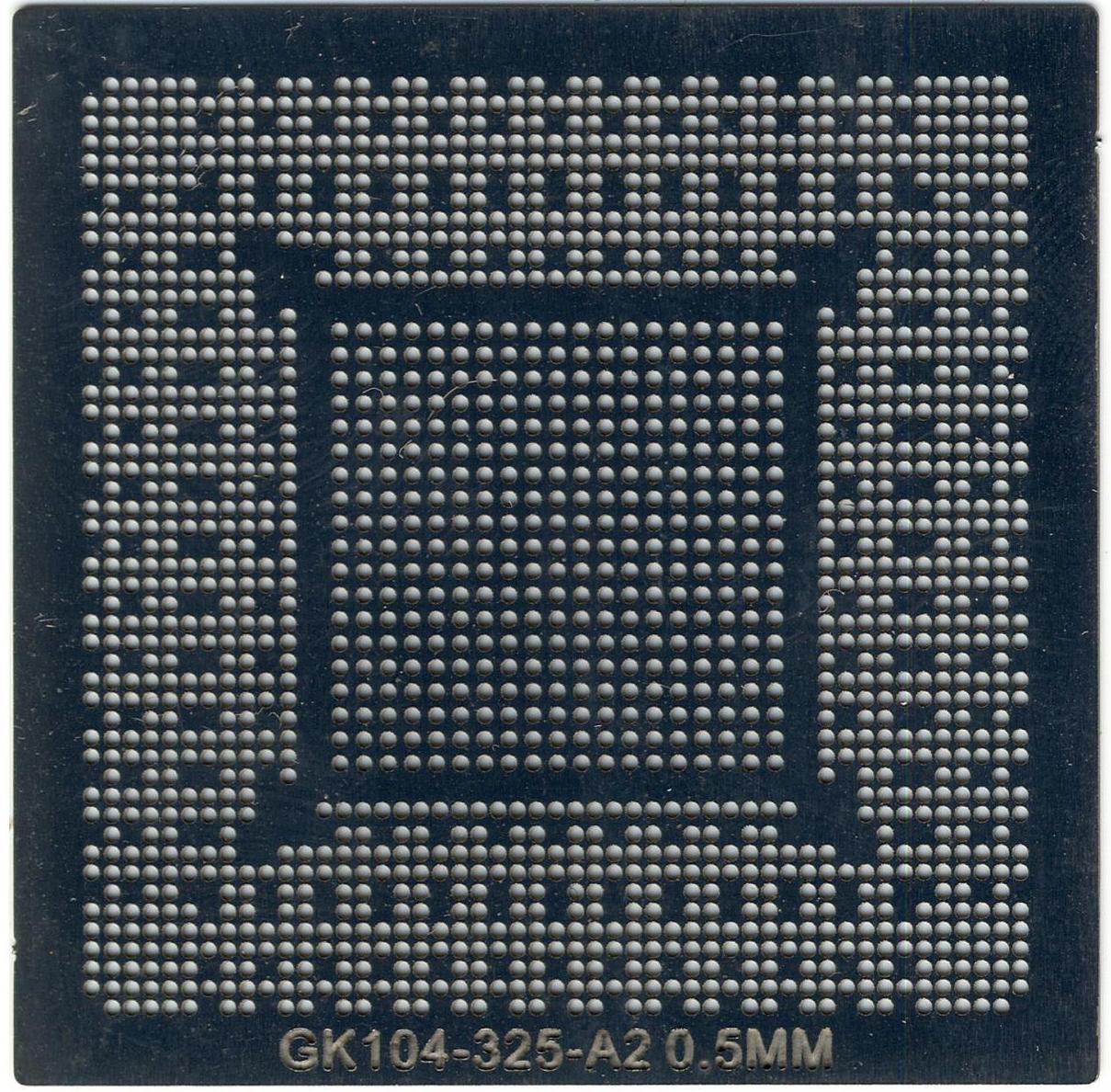 Трафарет для реболла BGA GK104-325-A2